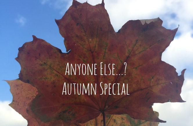 Anyone ELse Autumn Special
